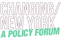 Changing New York: A Policy Forum